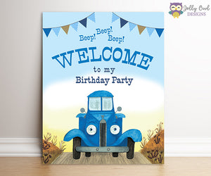 Little Blue Truck Birthday Party Signs - Welcome To My Party