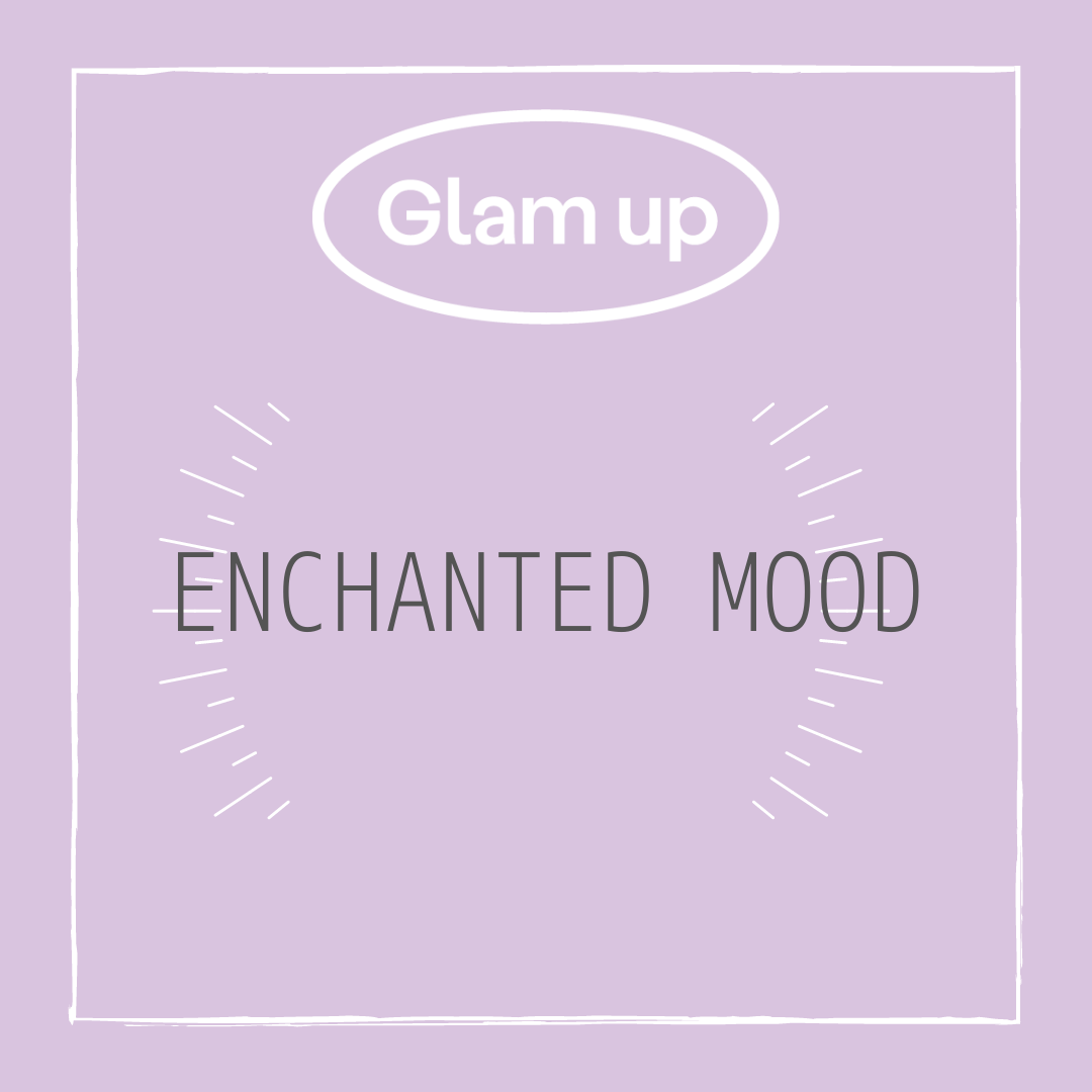 Enchanted Mood