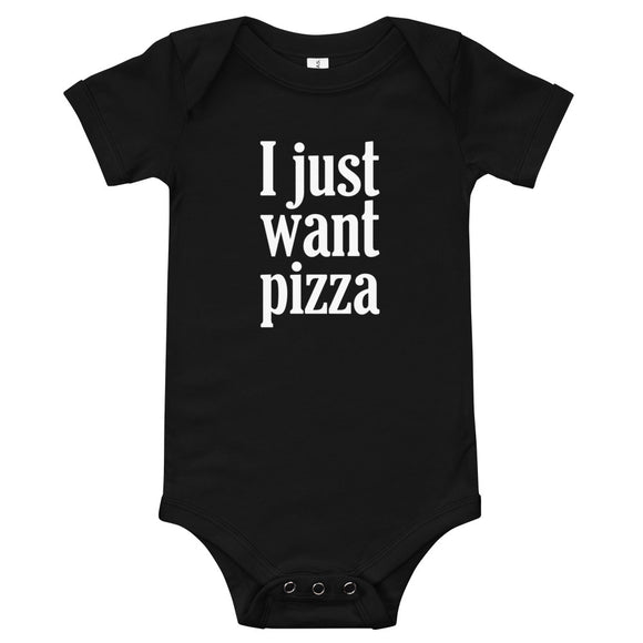 Funny Baby Onesie, Bodysuit, Baby Shower, Gift, I Just Want Pizza Funny Pizza Gift, Pizza Lovers, Pizza Maker