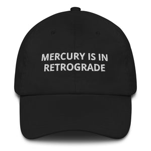 Mercury is in Retrograde Hat, Funny, Astrology, Horoscope, Gift, Birthday, Wicca, Witches, New Age, Dad Hat