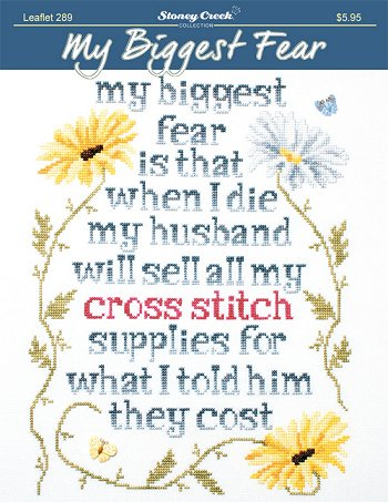 My Biggest Fear... counted cross stitch chart