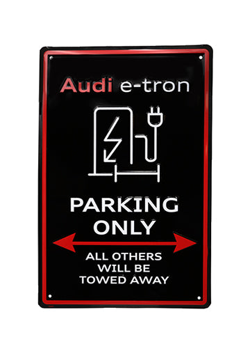 Audi e-tron Parking Only Sign
