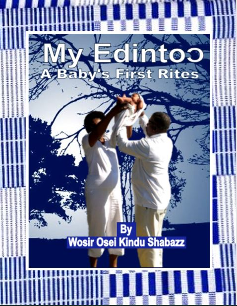 Edintoɔ: A Baby's First Rites