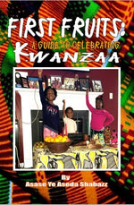 First Fruits: A Guide to Celebrating Kwanzaa-Signed Copy