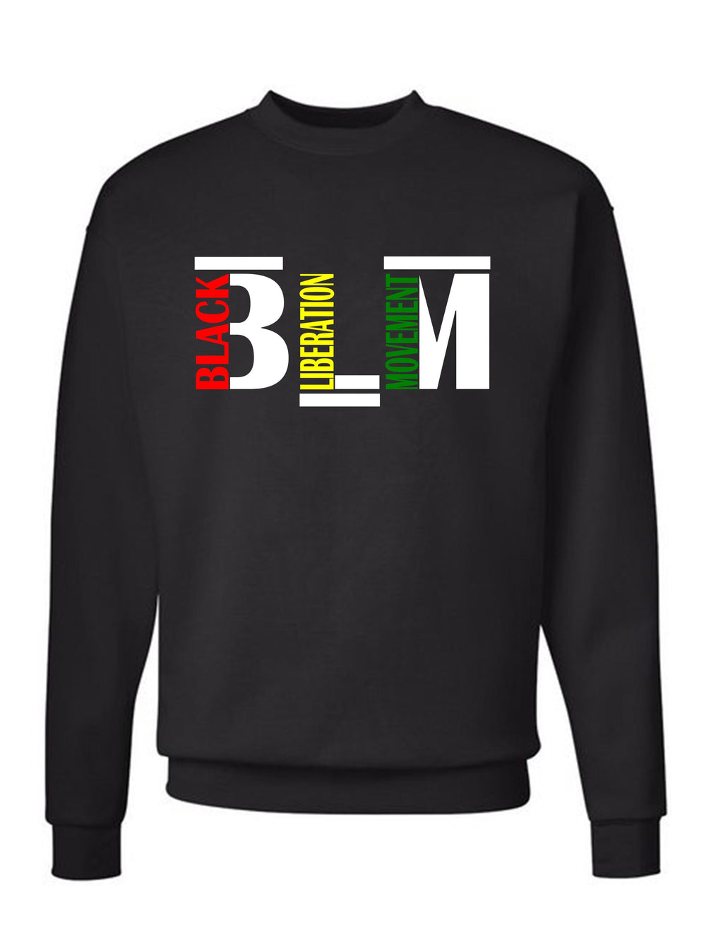 Black Liberation Movement - Black Sweat Shirt