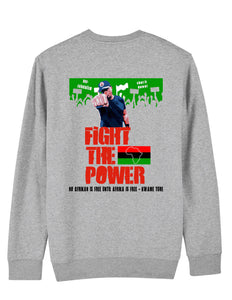 Fight The Power - Grey Sweat Shirt