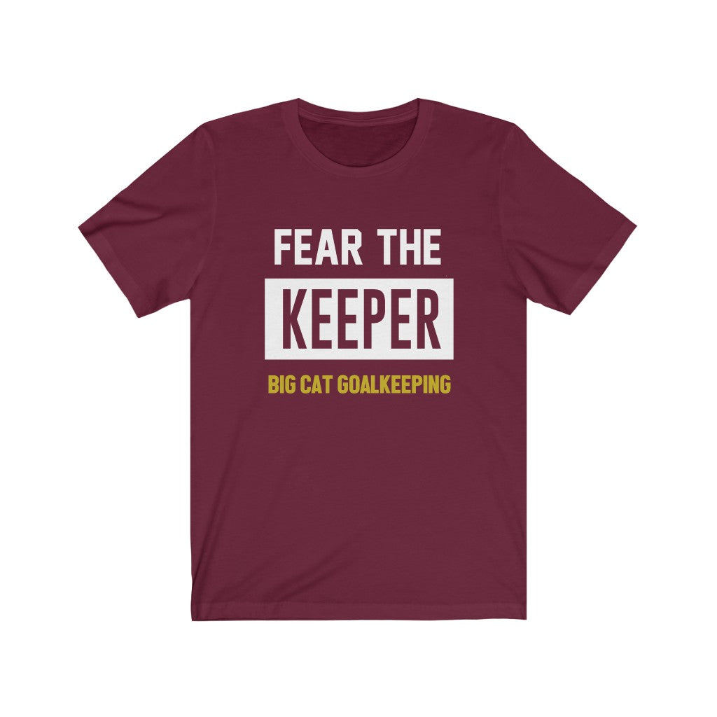 BIG CAT GK - Fear the Keeper Tee