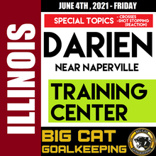 Load image into Gallery viewer, TRAINING CENTER [Special Topics: Crosses, Shot Stopping (Reaction Saves)] - DARIEN, IL (near Naperville) - JUNE 4, 2021