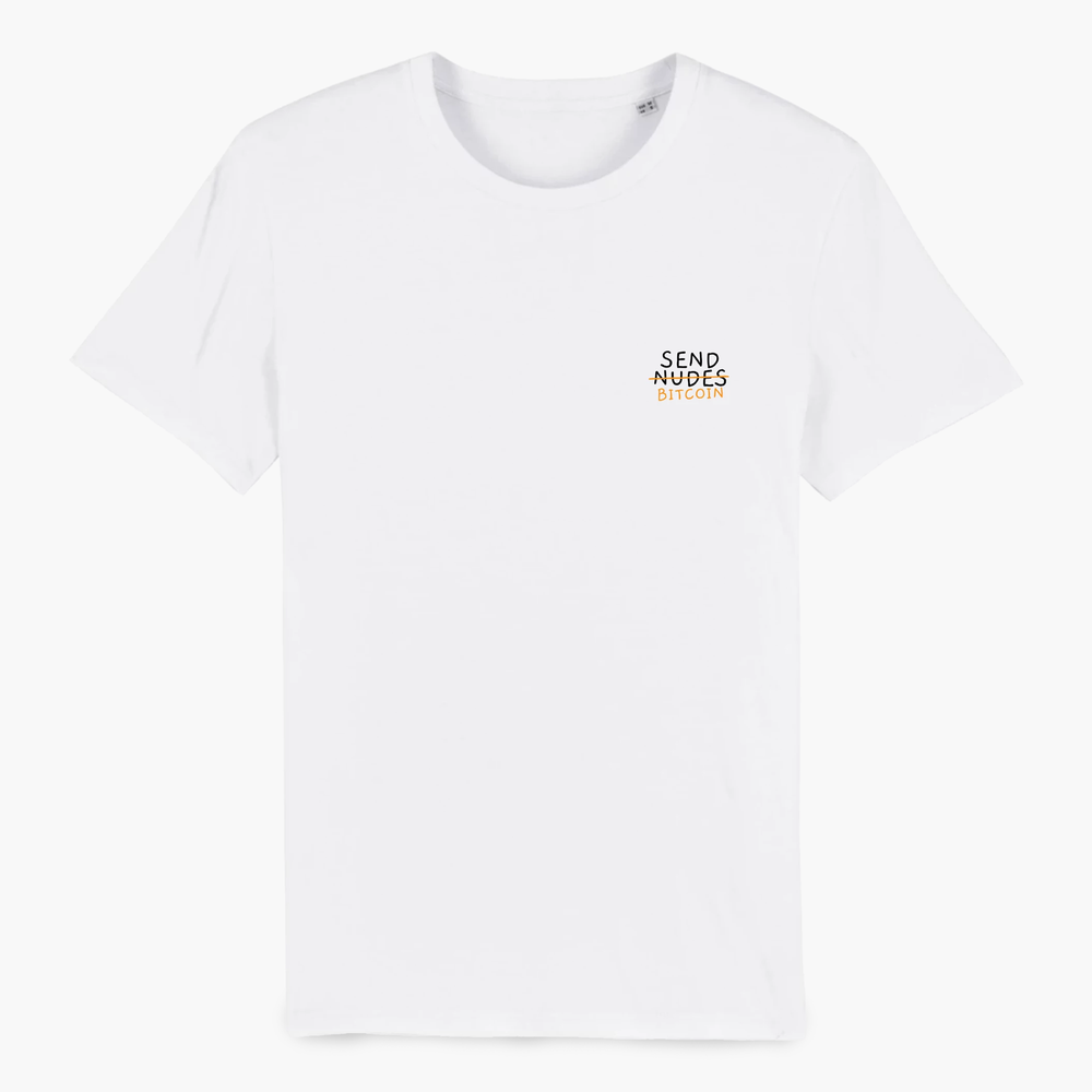Send <s>Nudes</s> Bitcoin  T-shirt