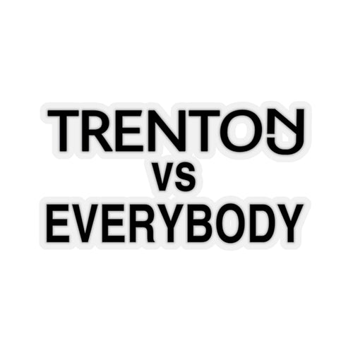 Trenton vs Everybody Sticker