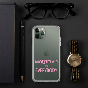 Montclair vs Everybody in Pink iPhone Case
