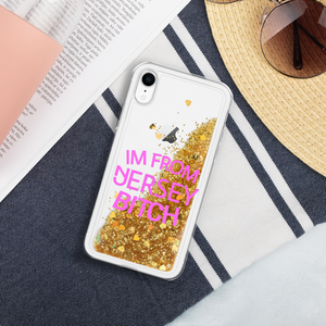 IM FROM JERSEY BITCH Liquid Glitter Phone Case