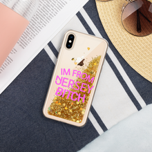 Load image into Gallery viewer, IM FROM JERSEY BITCH Liquid Glitter Phone Case