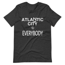 Load image into Gallery viewer, Atlantic City vs Everybody T-Shirt