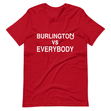 Load image into Gallery viewer, Burlington vs Everybody T-Shirt
