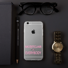 Load image into Gallery viewer, Montclair vs Everybody in Pink iPhone Case