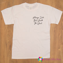 Load image into Gallery viewer, Ladies || ALWAYS LATE BUT WORTH THE WAIT Slogan T-shirt || Black, Pink, Grey OR White || Sizes 8 - 16
