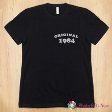 Load image into Gallery viewer, Ladies || Personalised Original Birth Year Slogan T-Shirt || White OR Black