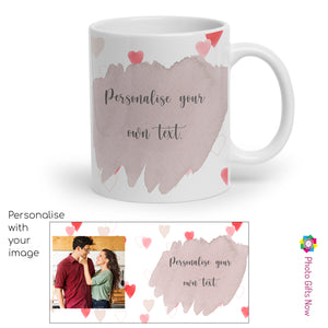Personalised Valentines Day Mugs | For Her | 11oz Mug Custom Tea/Coffee Cup Your Image Design Gift Present