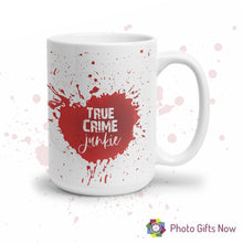 Load image into Gallery viewer, True Crime || Mug ||Tea, Coffee Cup ||