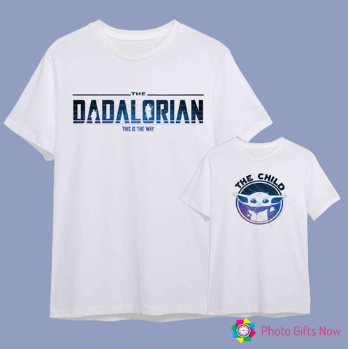 Father's Day DADALORIAN and CHILD T-Shirt || Adults - S-XXL / Kid- 3 - 13