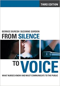 [Ebook PDF] From Silence to Voice: What Nurses Know and Must Communicate to the Public (The Culture and Politics of Health Care Work)