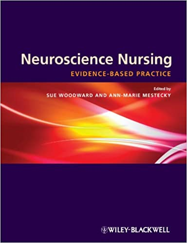 [Ebook PDF] Neuroscience Nursing: Evidence-Based Theory and Practice