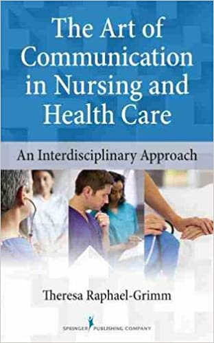 [Ebook PDF] The Art of Communication in Nursing and Health Care: An Interdisciplinary Approach