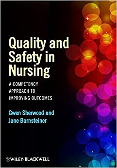 [Ebook PDF] Quality and Safety in Nursing: A Competency Approach to Improving Outcomes