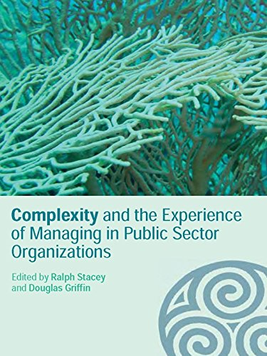 [Ebook PDF] Complexity and the Experience of Managing in Public Sector Organizations (Complexity as the Experience of Organizing)
