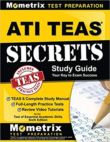 [Ebook PDF] ATI TEAS Secrets Study Guide: TEAS 6 Complete Study Manual, Full-Length Practice Tests, Review Video Tutorials for the Test of Essential Academic Skills, Sixth Edition