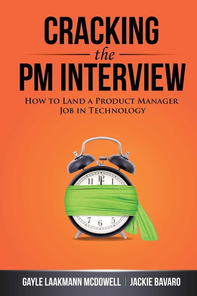 [Ebook PDF] Cracking the PM Interview: How to Land a Product Manager Job in Technology (Cracking the Interview & Career)
