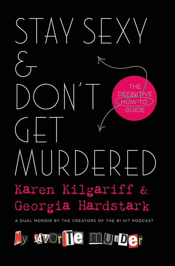 [Ebook PDF] Stay Sexy & Don't Get Murdered: The Definitive How-To Guide