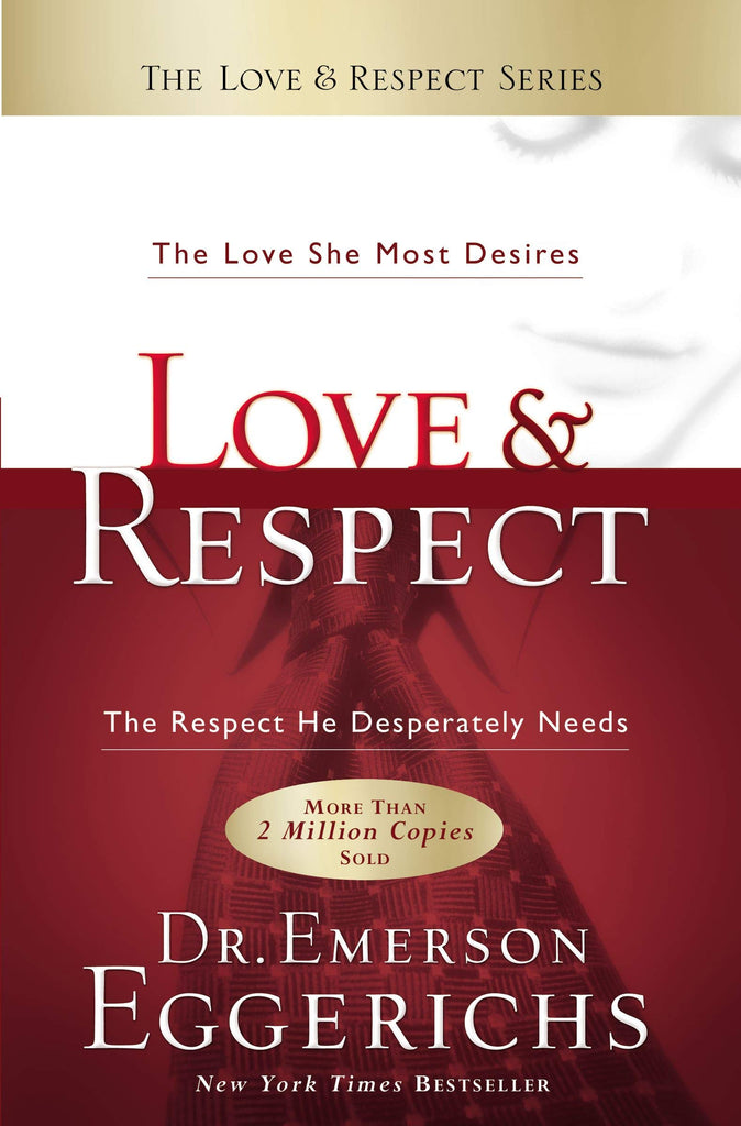 [Ebook PDF] Love & Respect: The Love She Most Desires; The Respect He Desperately Needs