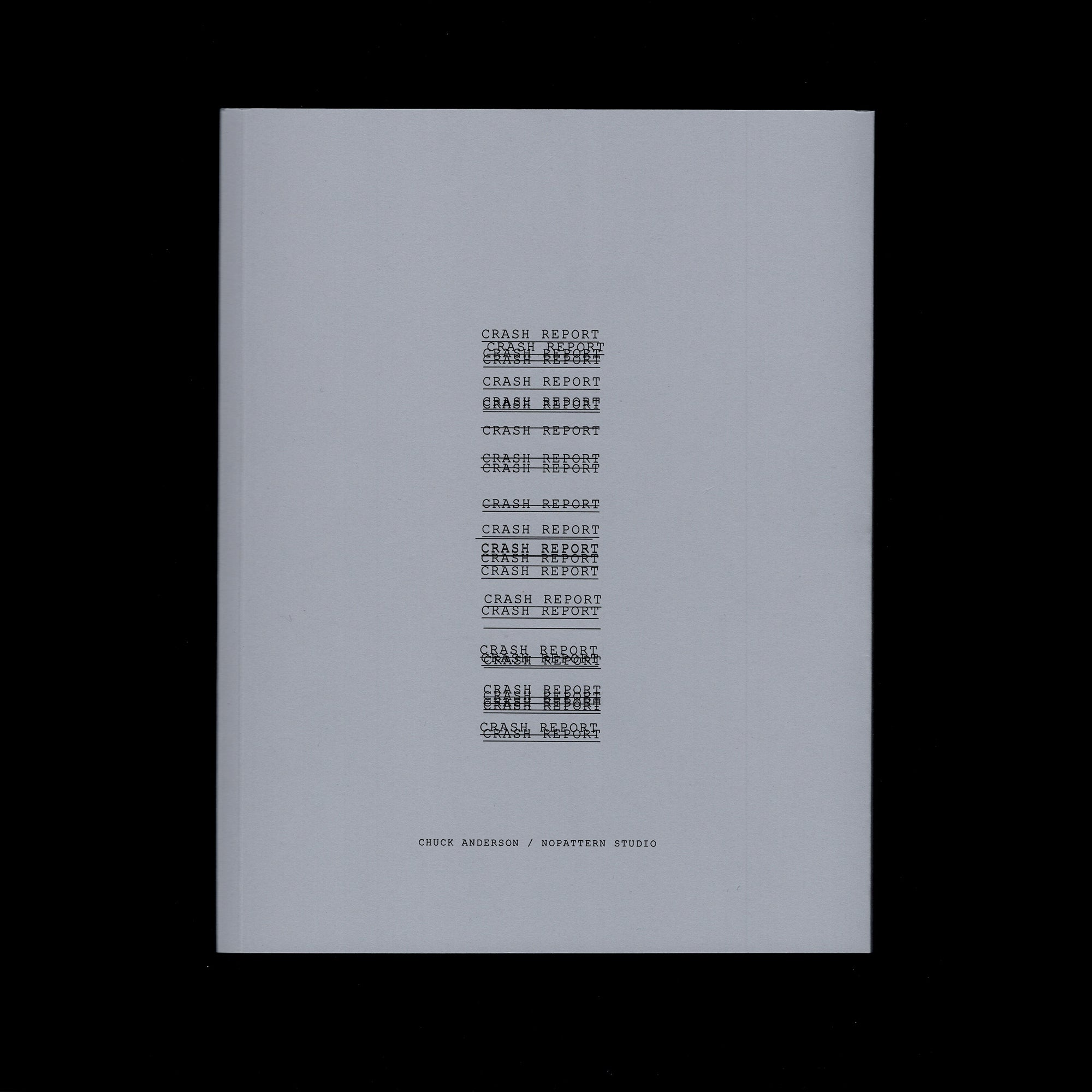 'CRASH REPORT' BOOK [SOLD OUT]