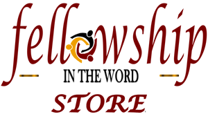 Fellowship In The Word Store