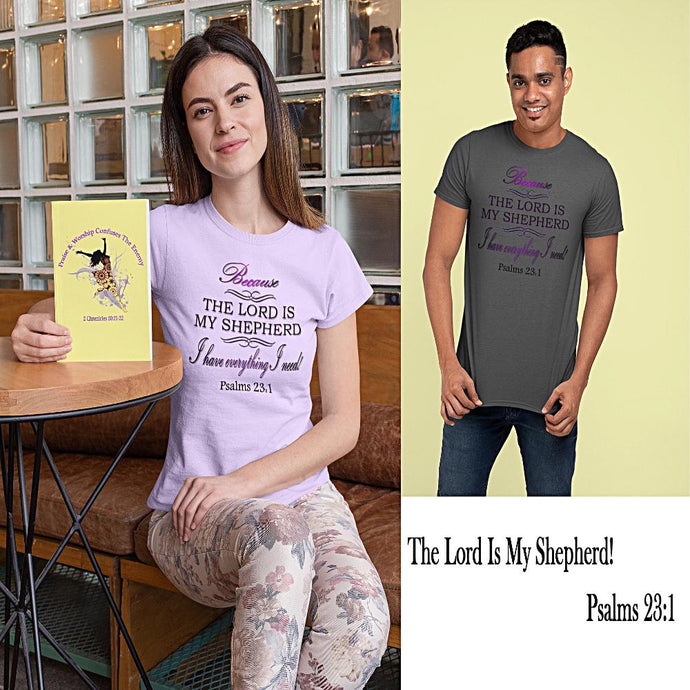 The Lord Is My Shepherd Unisex T-Shirt