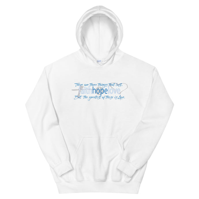 Faith, Hope & Love Unisex Hoodie