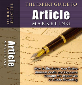 The Expert Guide to Article Marketing