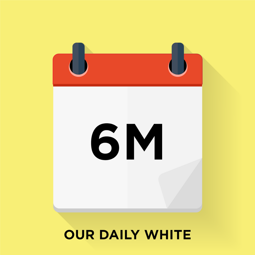 Our Daily White - 6 Month Gift Prepay