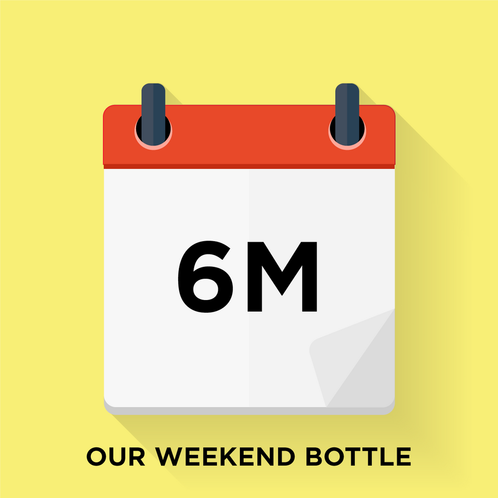 Our Weekend Bottle - 6 Month Gift Prepay