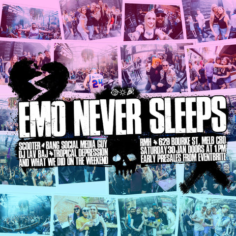 Emo Never Sleeps day party Jan 30