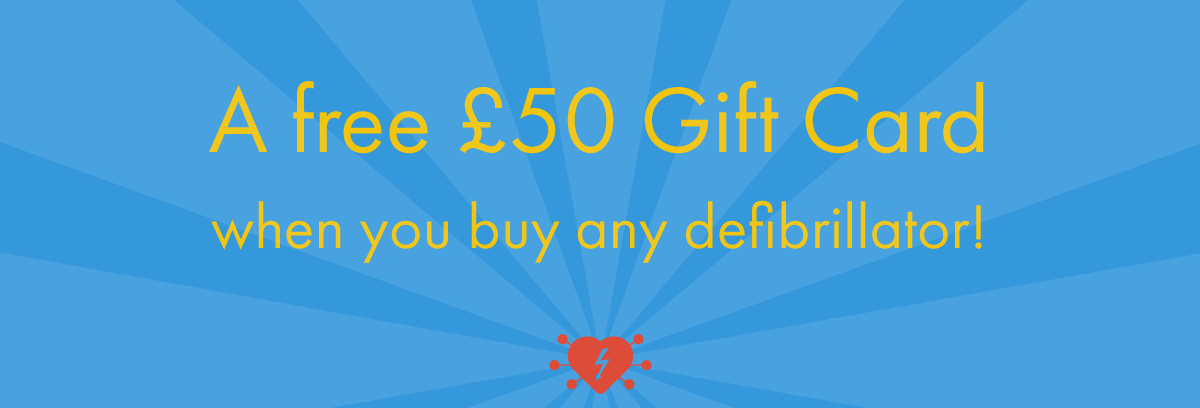 Promo: a free £50 pound gift card when you buy any defibrillator