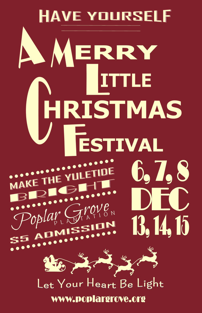 A Merry Little Christmas Festival - two weekends!