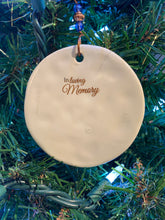 Load image into Gallery viewer, In Loving  Memorial Disc Ornament