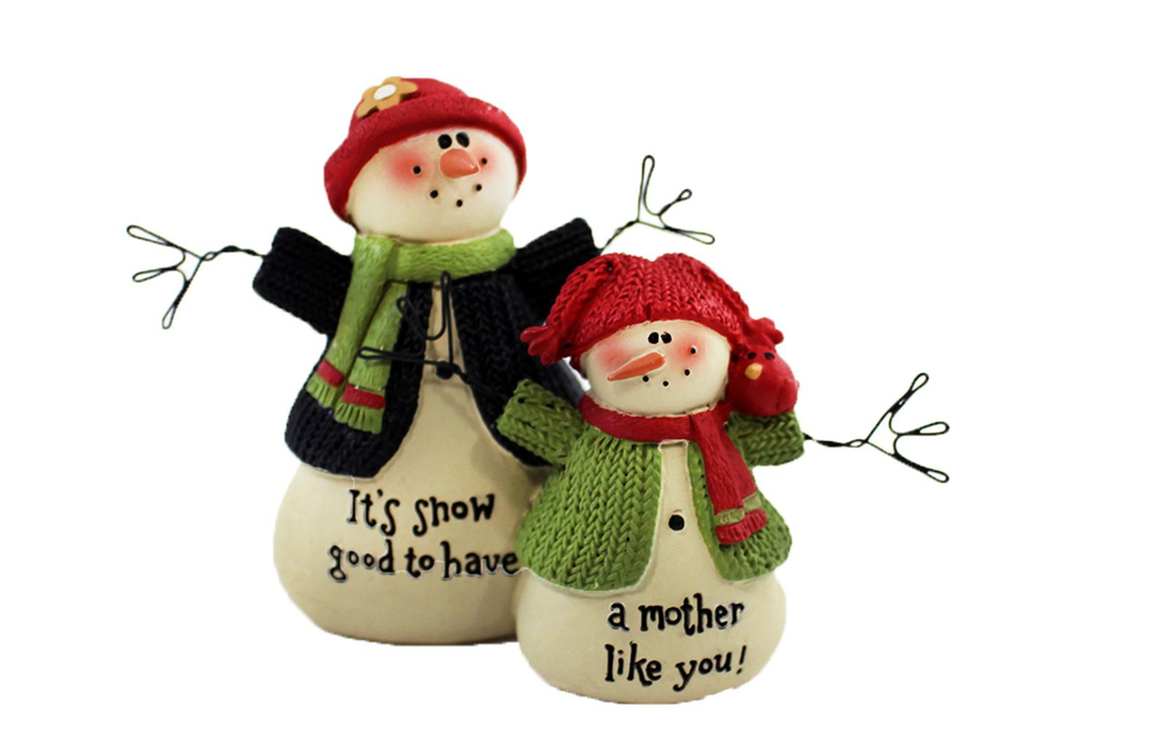 Snowgood to Have a Mom Like You Snowmen