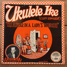 Load image into Gallery viewer, Ukulele Ike ‎– I'm A Bear In A Lady's Boudoir