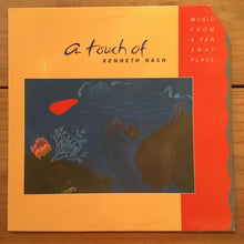 画像をギャラリービューアに読み込む, Kenneth Nash ‎– A Touch Of Kenneth Nash – Music From A Far Away Place