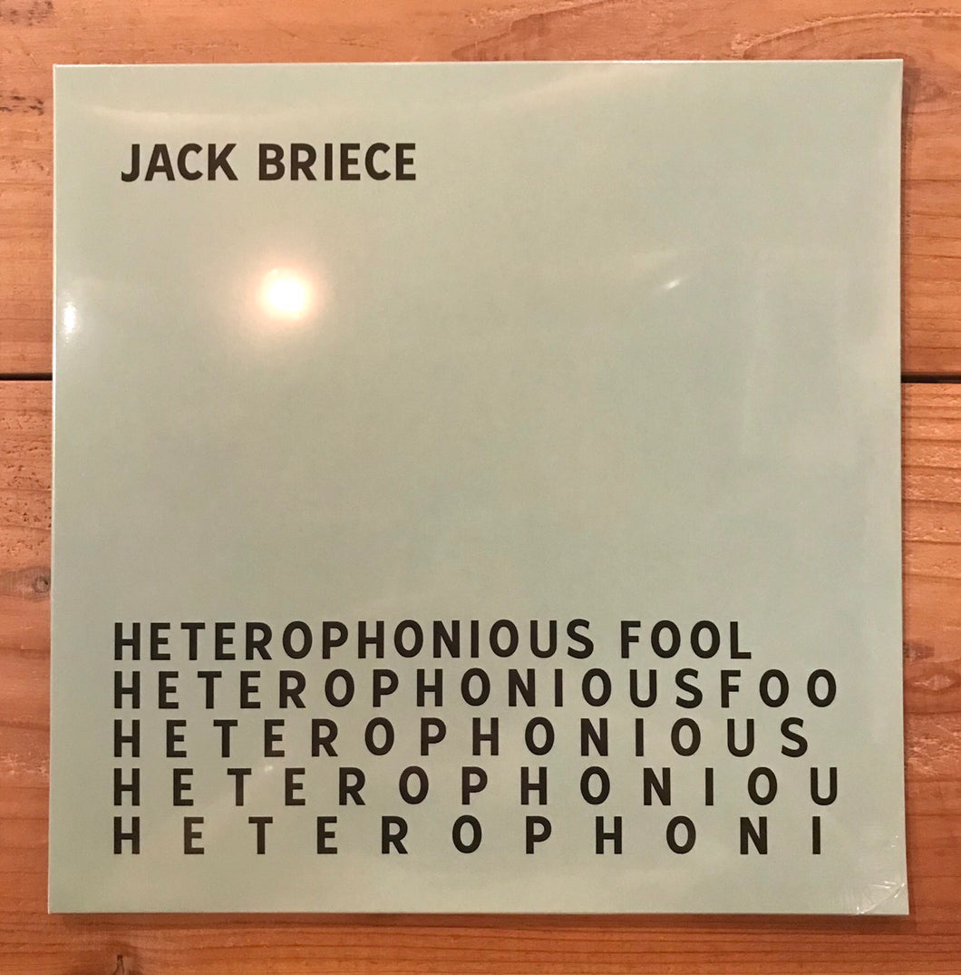 Jack Briece ‎– Heterophonious Fool