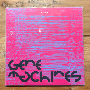 Segue- Gene Machines